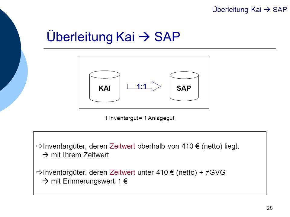 Überleitung Kai  SAP Überleitung Kai  SAP KAI SAP 1:1