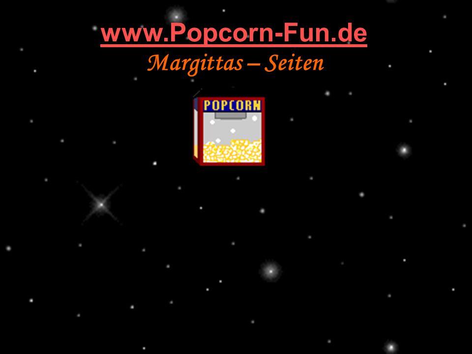 www.Popcorn-Fun.de Margittas – Seiten 211142584/11 popcorn-fun.de