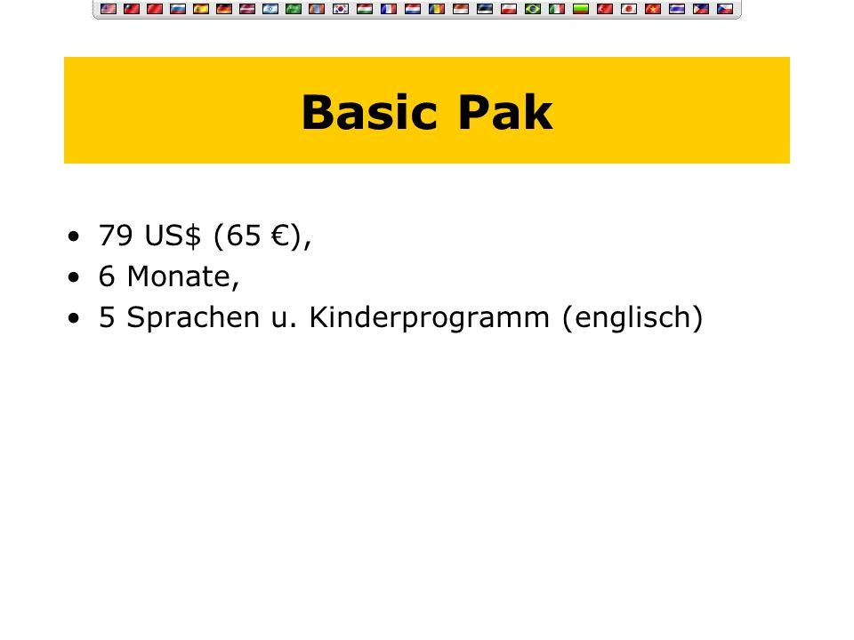 Basic Pak 79 US$ (65 €), 6 Monate,