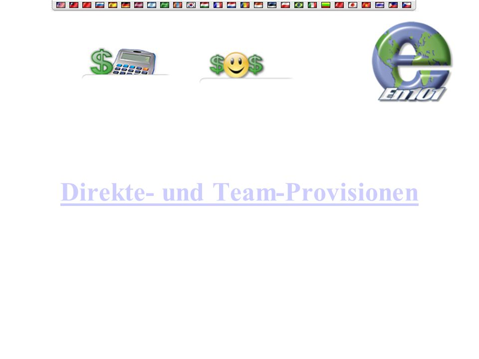 Direkte- und Team-Provisionen