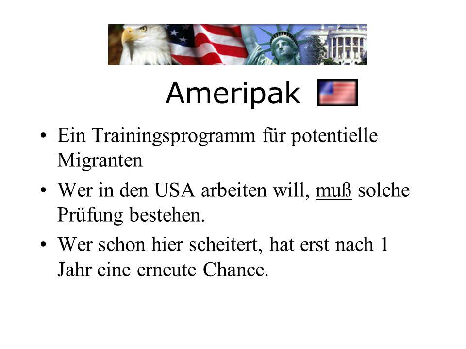 Ameripak Ein Trainingsprogramm für potentielle Migranten
