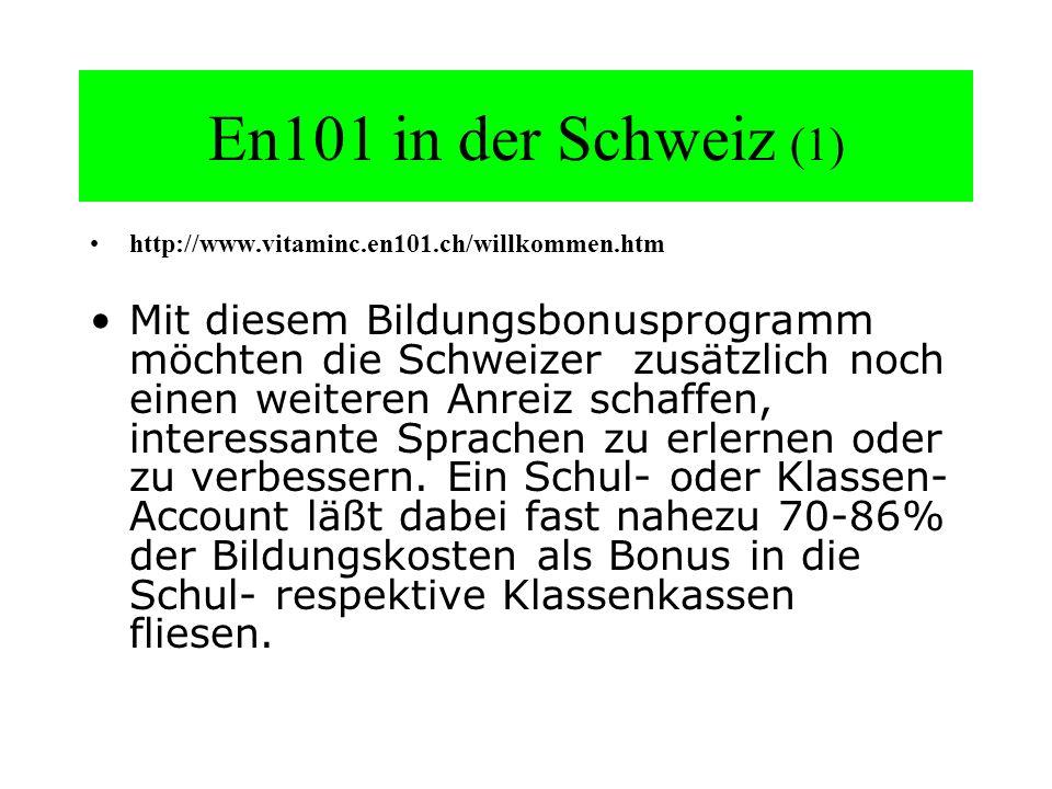 En101 in der Schweiz (1) http://www.vitaminc.en101.ch/willkommen.htm.