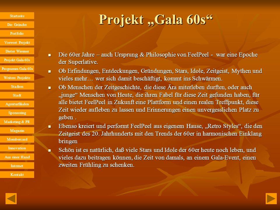 """Projekt """"Gala 60s Die 60er Jahre – auch Ursprung & Philosophie von FeelPeel - war eine Epoche der Superlative."""