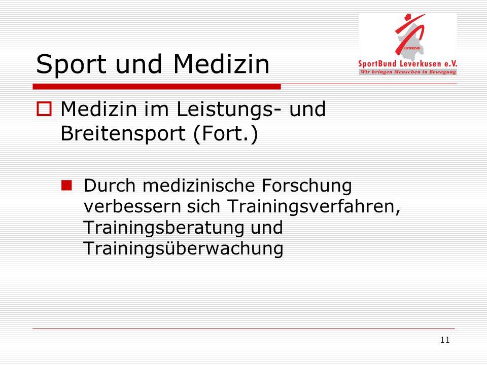 Sport und Medizin Medizin im Leistungs- und Breitensport (Fort.)