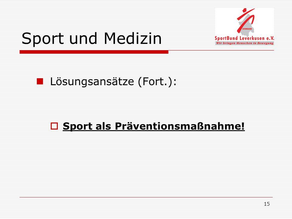 Sport und Medizin Lösungsansätze (Fort.):