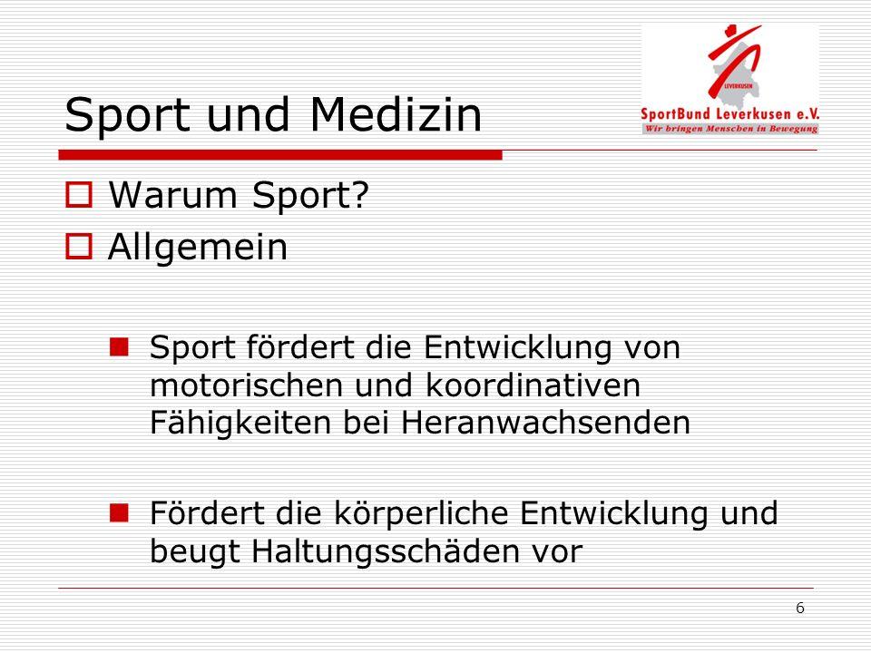 Sport und Medizin Warum Sport Allgemein