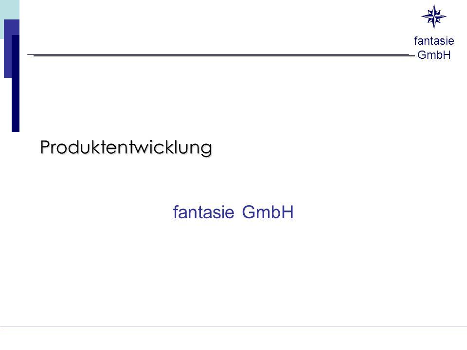 Produktentwicklung fantasie GmbH