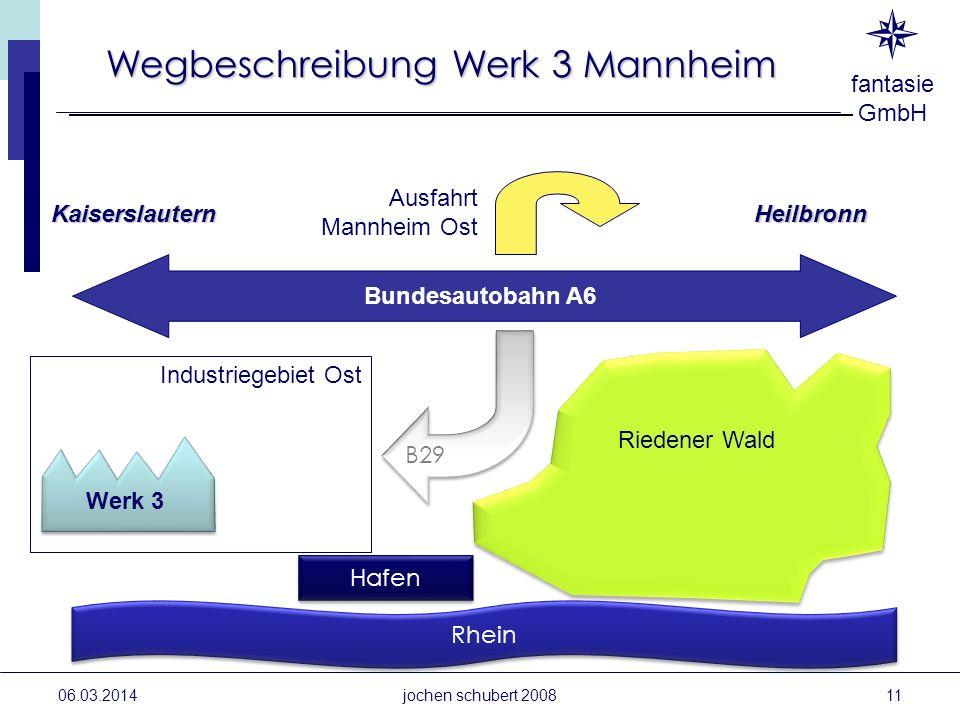 Wegbeschreibung Werk 3 Mannheim