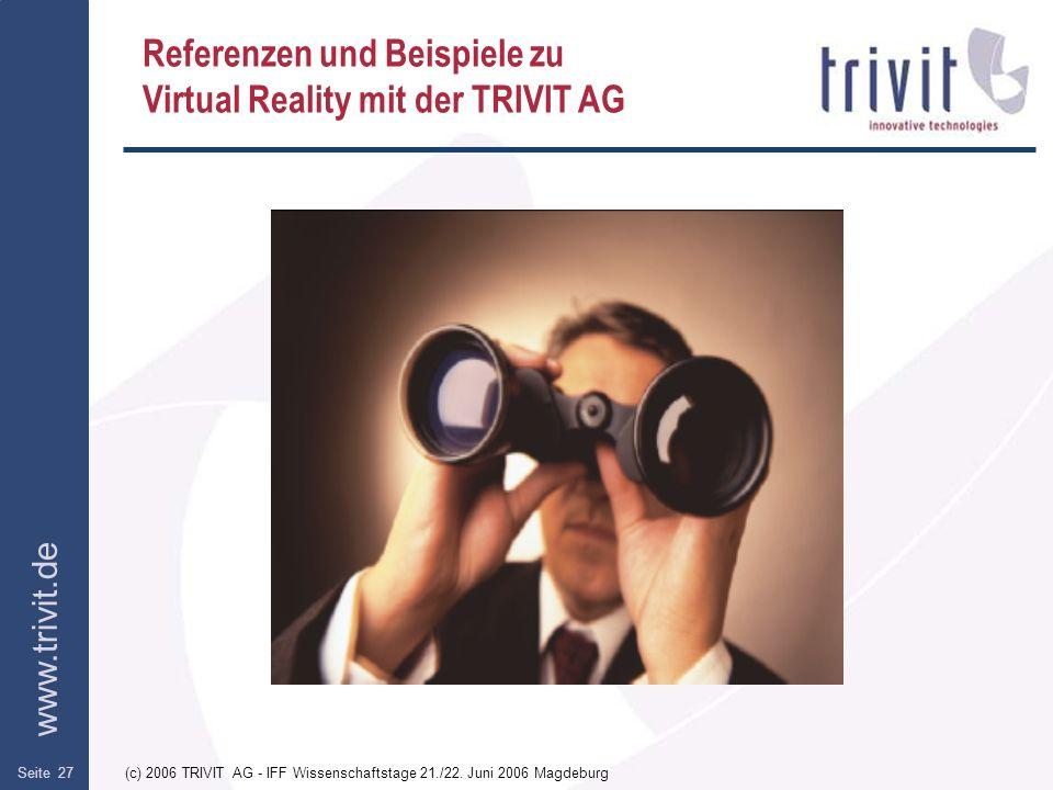 Referenzen und Beispiele zu Virtual Reality mit der TRIVIT AG