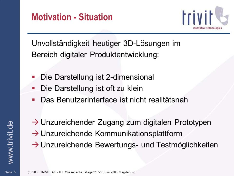 Motivation - Situation