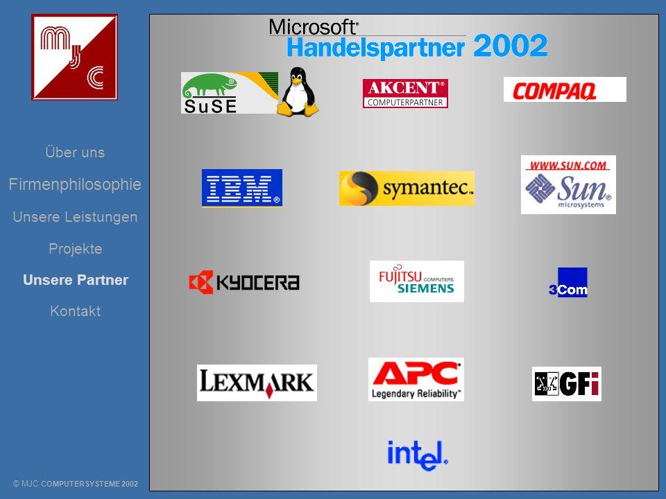 Firmenphilosophie Über uns Unsere Leistungen Projekte Unsere Partner