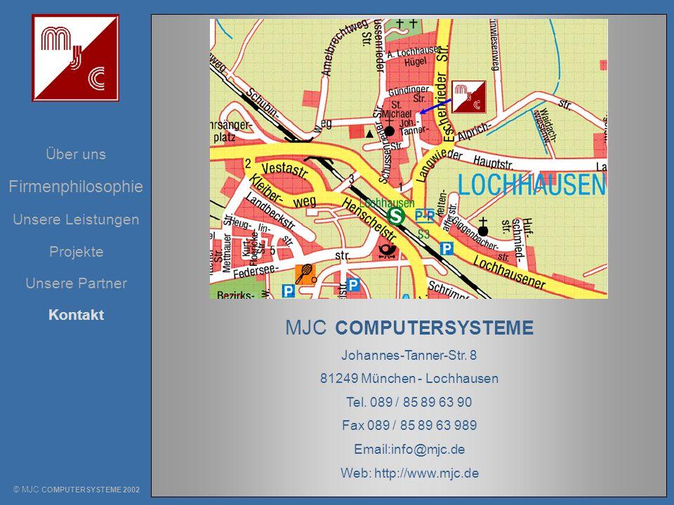 MJC COMPUTERSYSTEME Firmenphilosophie Über uns Unsere Leistungen