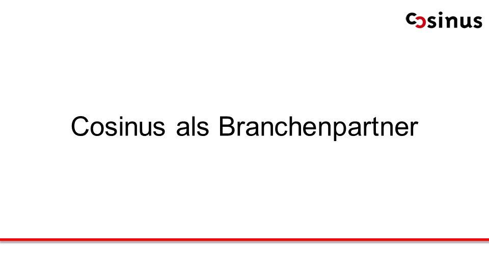 Cosinus als Branchenpartner