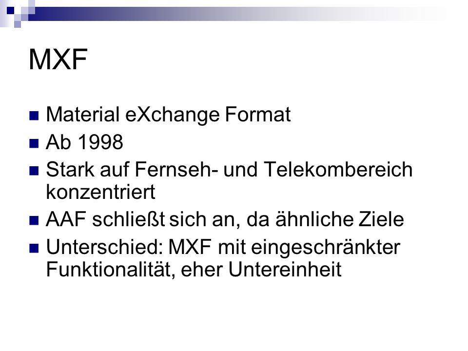 MXF Material eXchange Format Ab 1998