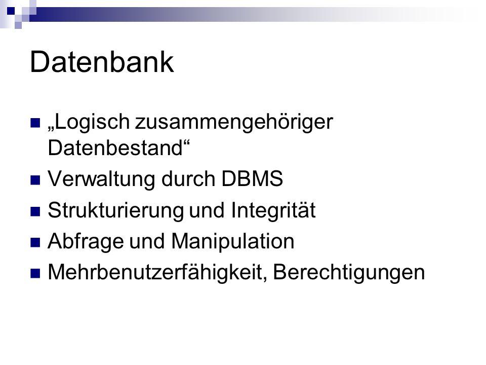 """Datenbank """"Logisch zusammengehöriger Datenbestand"""