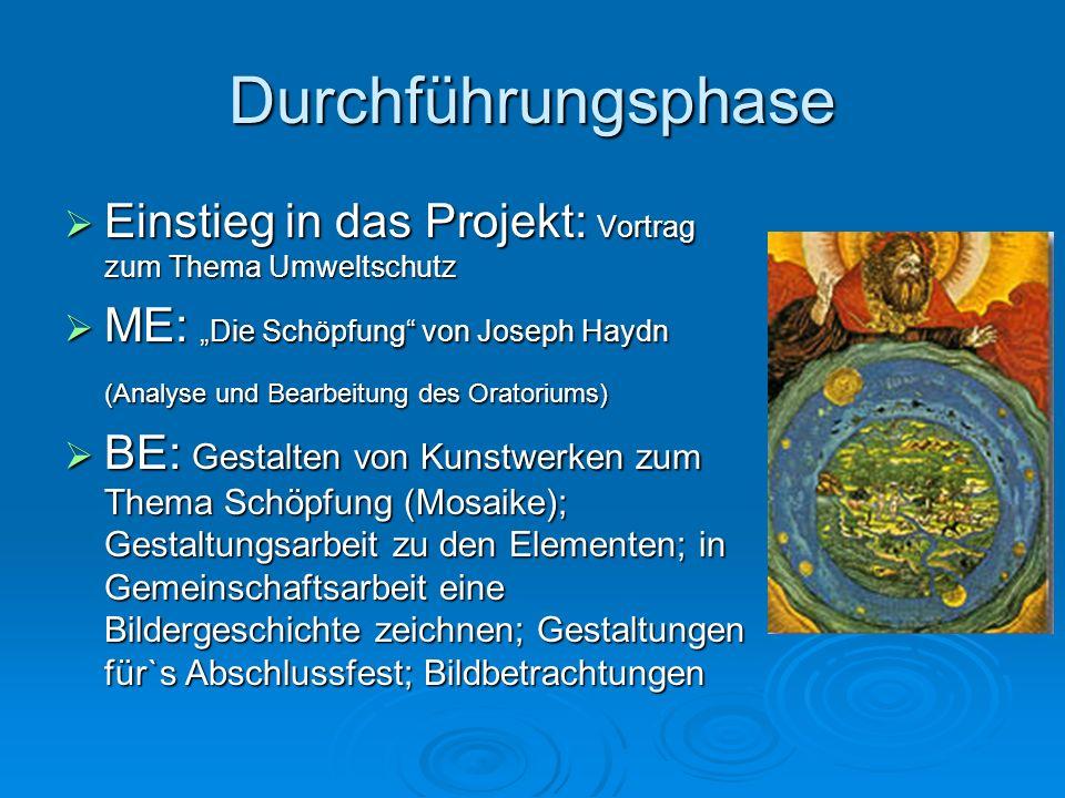 """Durchführungsphase Einstieg in das Projekt: Vortrag zum Thema Umweltschutz. ME: """"Die Schöpfung von Joseph Haydn."""