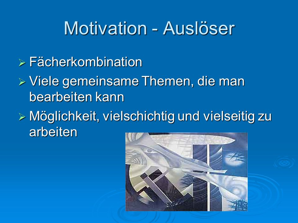 Motivation - Auslöser Fächerkombination