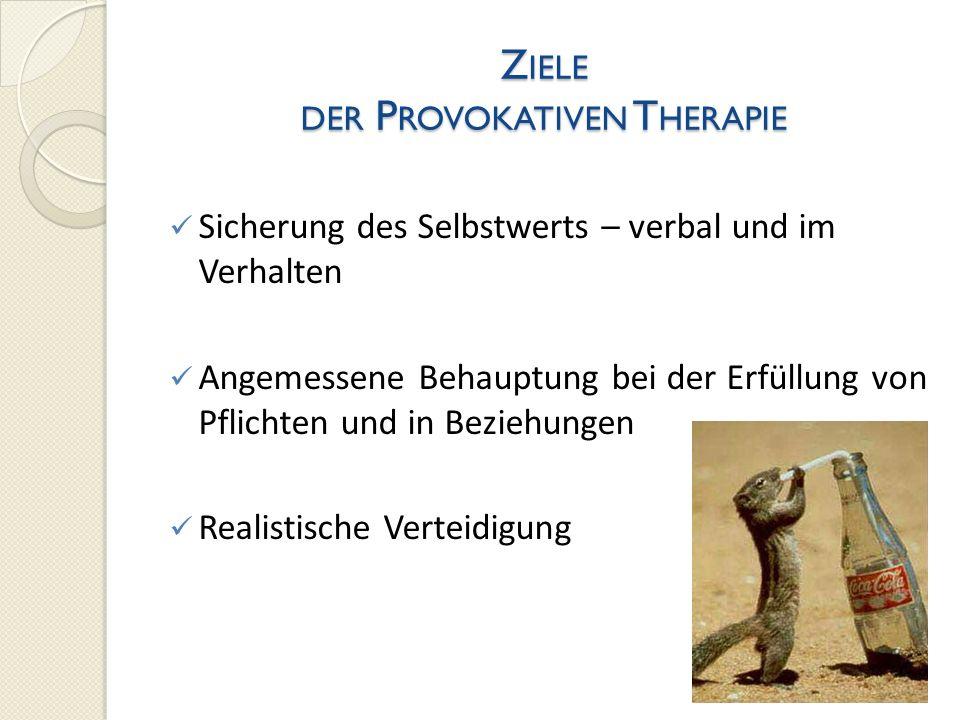 Ziele der Provokativen Therapie
