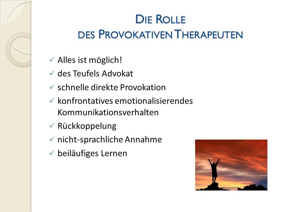 Die Rolle des Provokativen Therapeuten