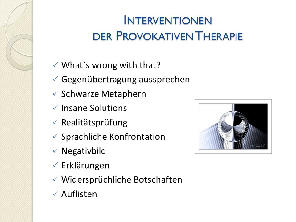 Interventionen der Provokativen Therapie
