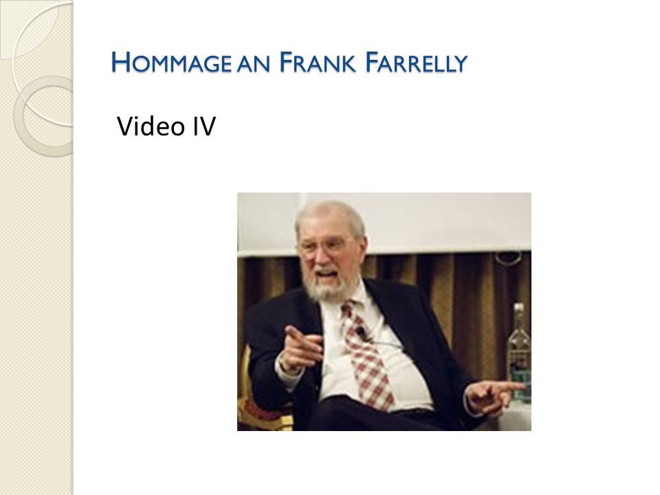 Hommage an Frank Farrelly