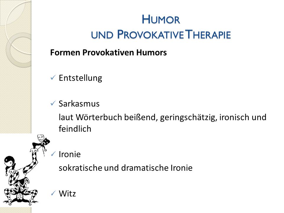 Humor und Provokative Therapie