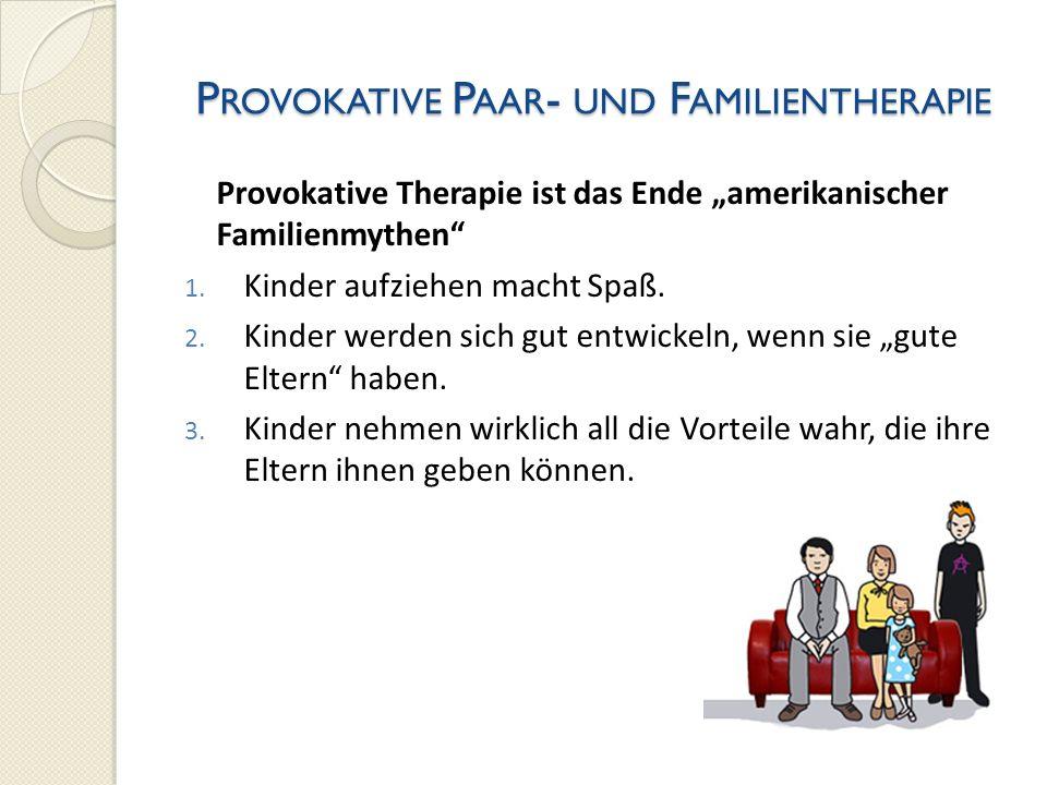 Provokative Paar- und Familientherapie