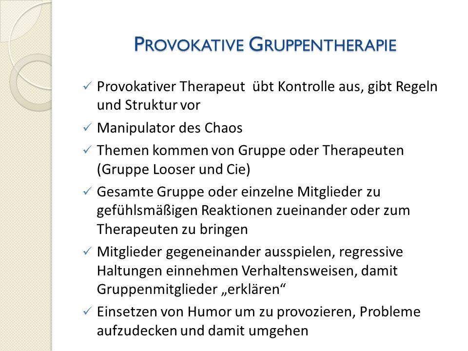 Provokative Gruppentherapie