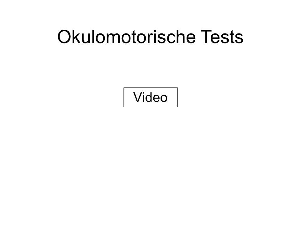 Okulomotorische Tests