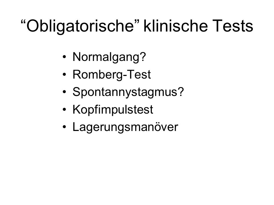 Obligatorische klinische Tests