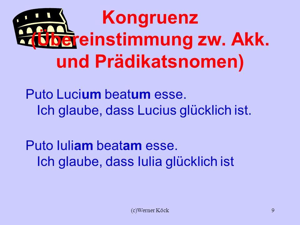 Kongruenz (Übereinstimmung zw. Akk. und Prädikatsnomen)