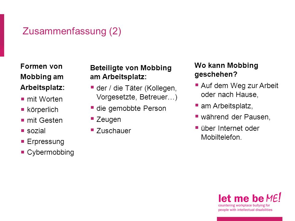 Zusammenfassung (2) Formen von Mobbing am Arbeitsplatz: mit Worten