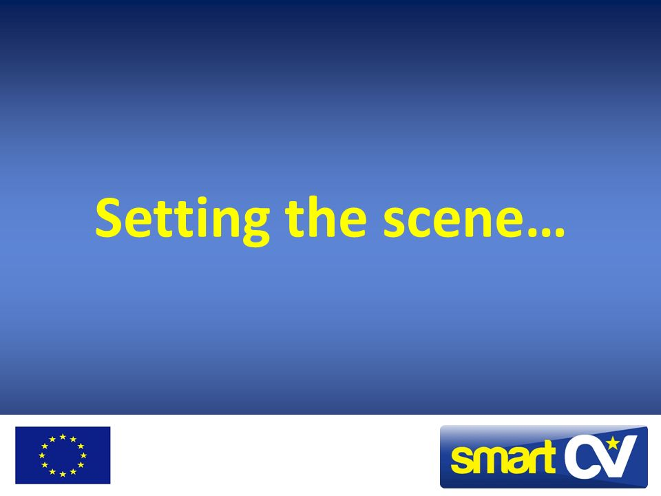 Setting the scene…