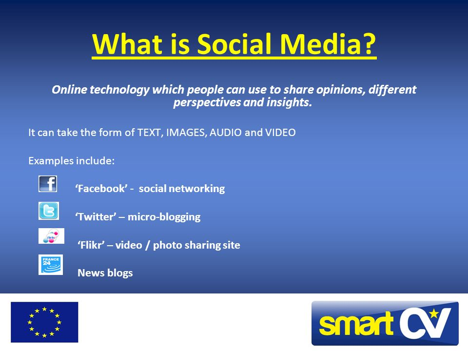 What is Social Media Online technology which people can use to share opinions, different perspectives and insights.