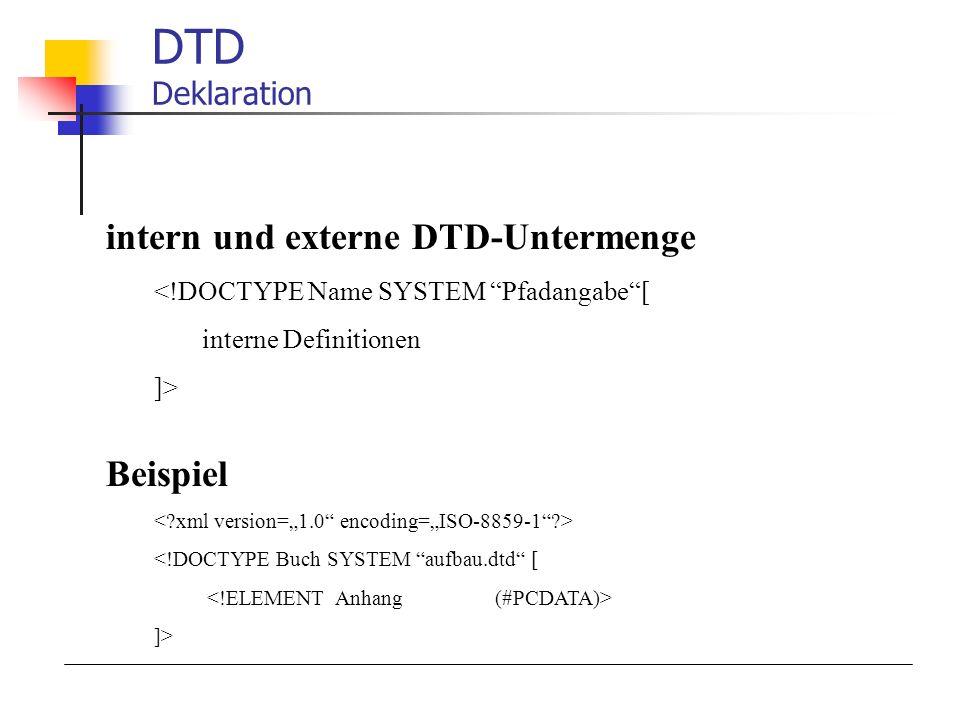 DTD Deklaration intern und externe DTD-Untermenge Beispiel