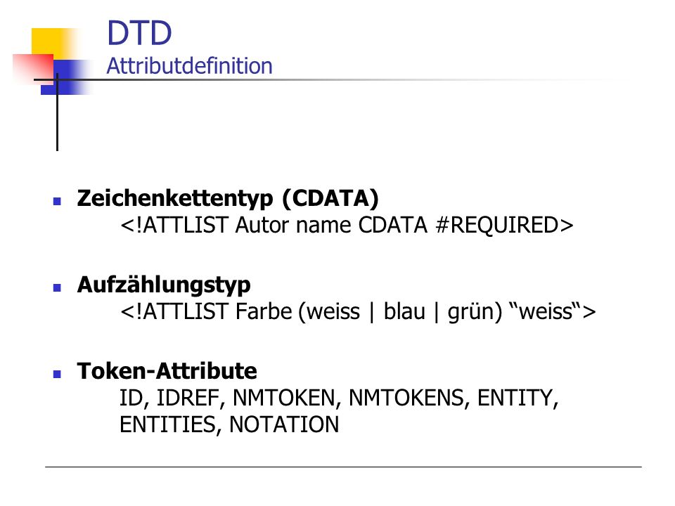 DTD Attributdefinition