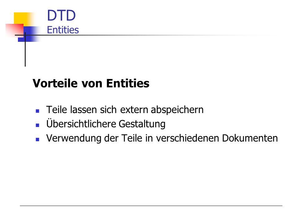 DTD Entities Vorteile von Entities