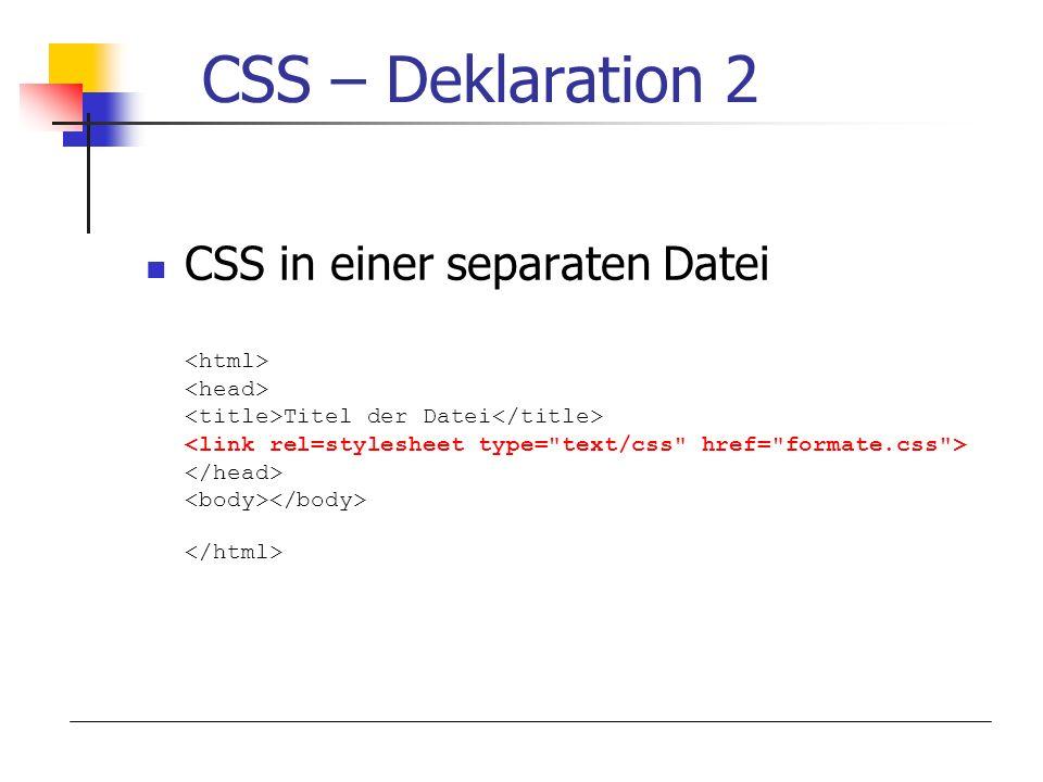 CSS – Deklaration 2