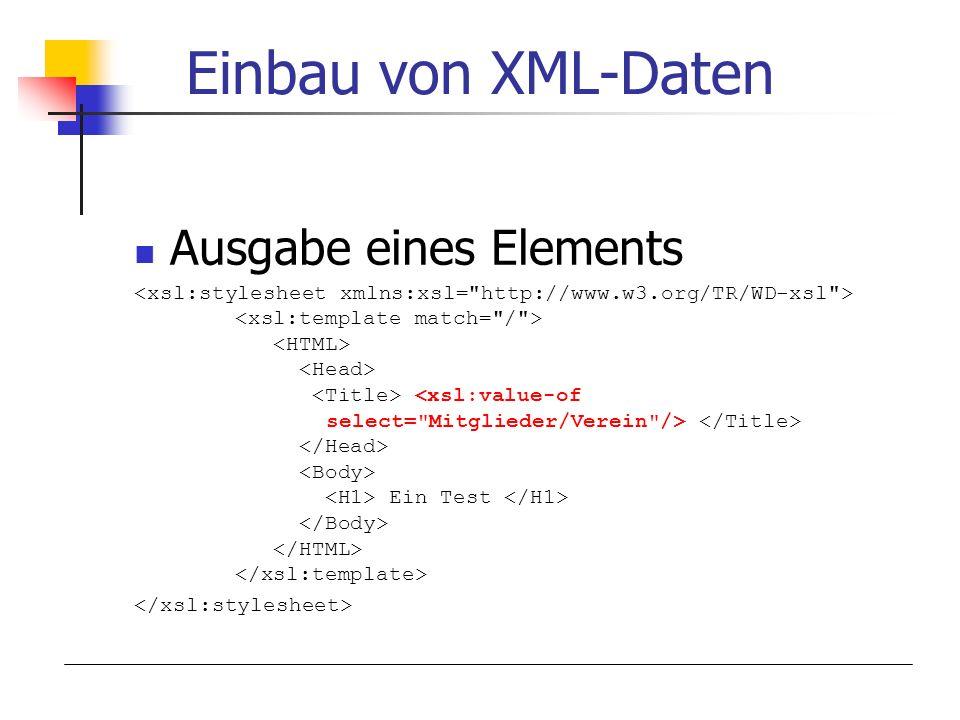 Einbau von XML-Daten Ausgabe eines Elements