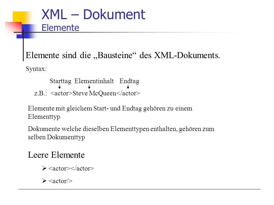 XML – Dokument Elemente