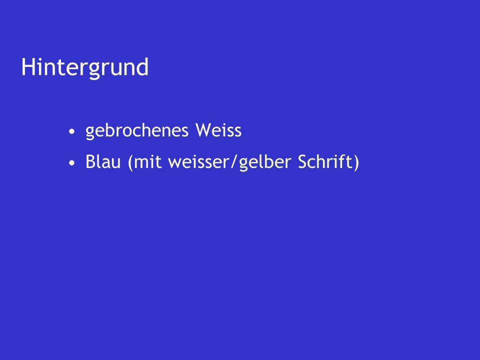gebrochenes Weiss Blau (mit weisser/gelber Schrift)