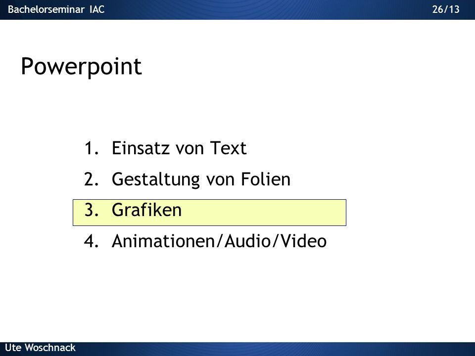 Powerpoint Einsatz von Text Gestaltung von Folien Grafiken