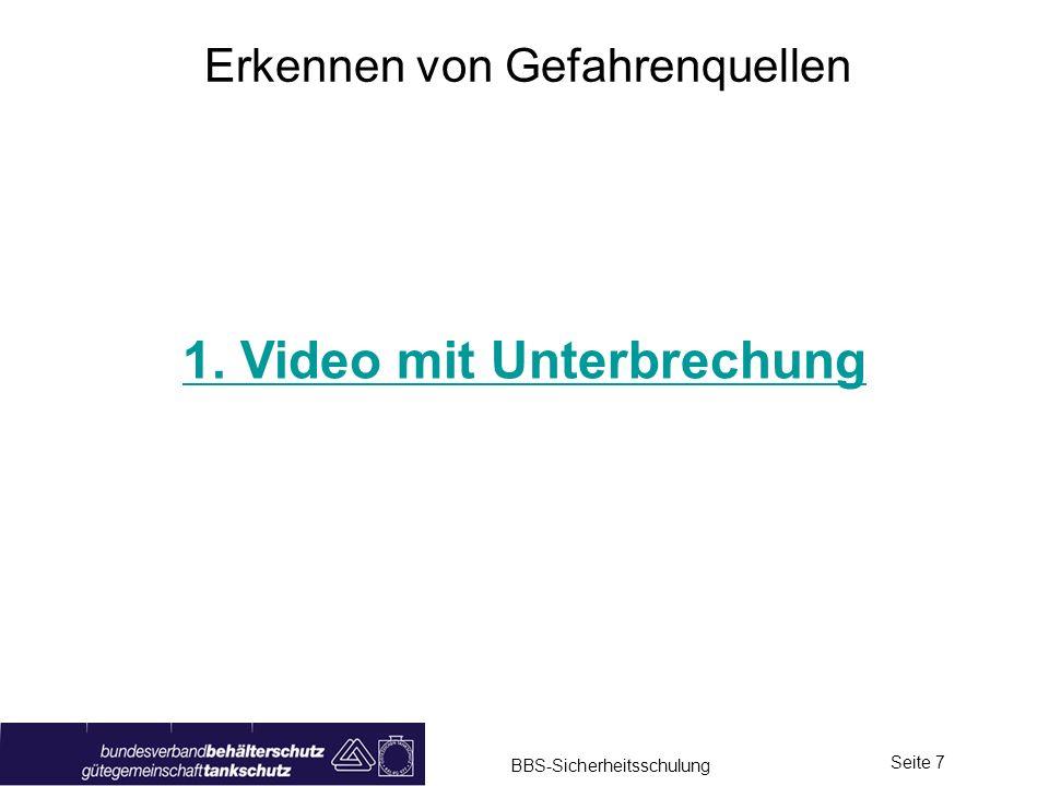 1. Video mit Unterbrechung
