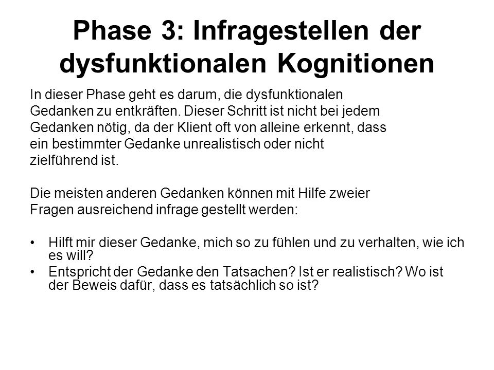 Phase 3: Infragestellen der dysfunktionalen Kognitionen