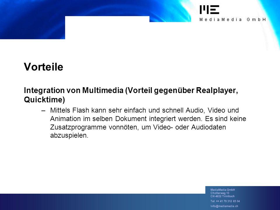 Vorteile Integration von Multimedia (Vorteil gegenüber Realplayer, Quicktime)