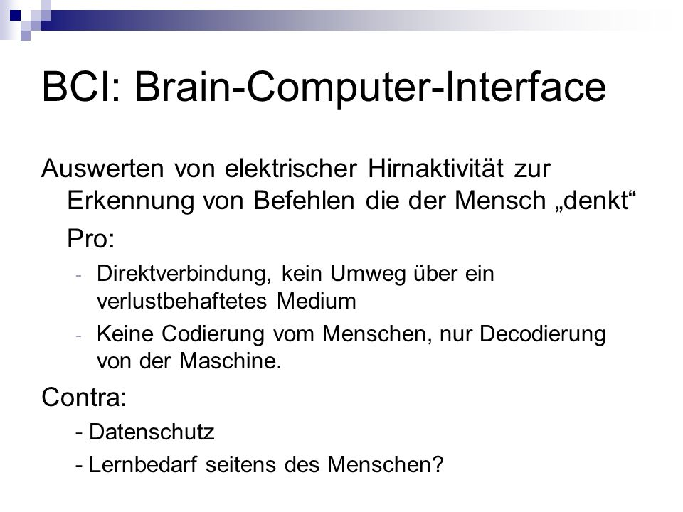 BCI: Brain-Computer-Interface