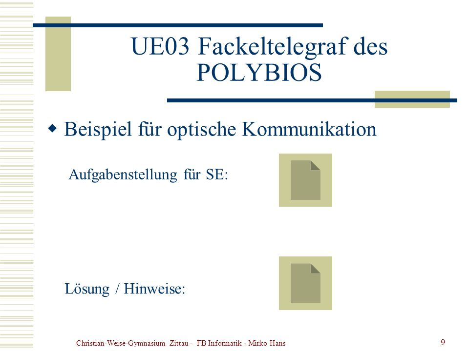 UE03 Fackeltelegraf des POLYBIOS