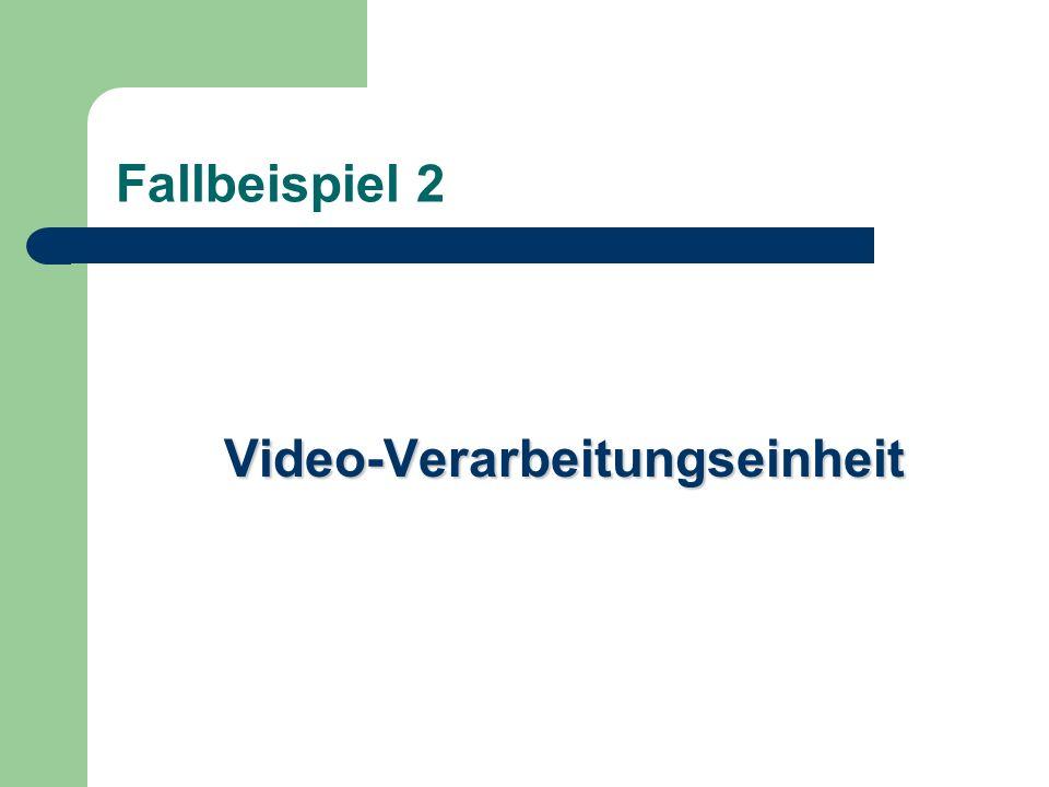 Video-Verarbeitungseinheit