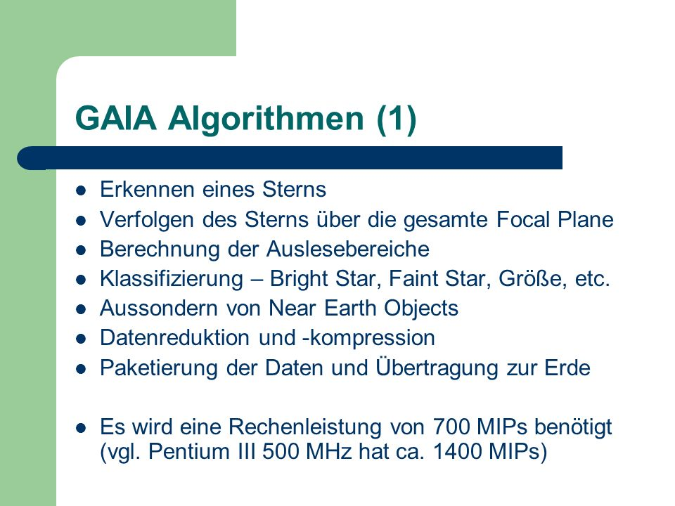 GAIA Algorithmen (1) Erkennen eines Sterns