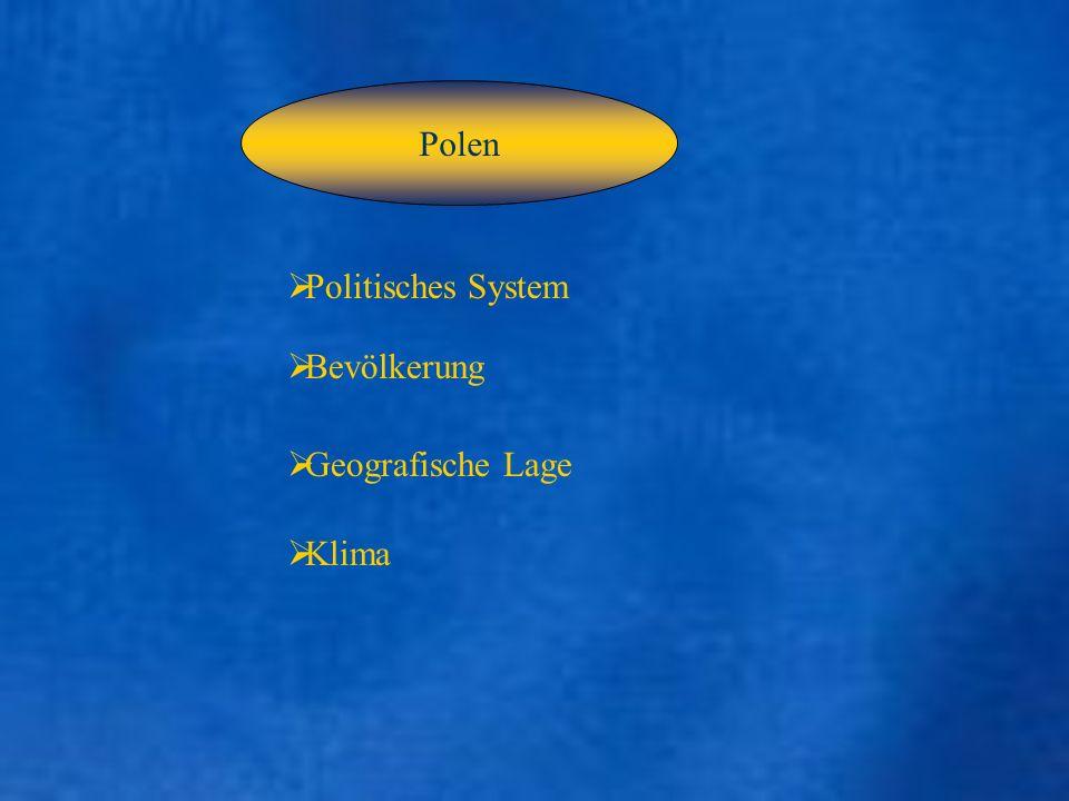 Polen Politisches System Bevölkerung Geografische Lage Klima
